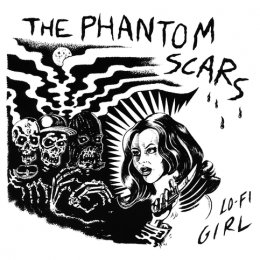 "PHANTOM SCARS, THE - Lo-Fi Girl +3 7"""