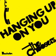 """CHOOSERS, THE - Hanging Up On You 7"""""""