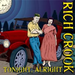 "RICH CROOK - Tonight, Alright 7"""