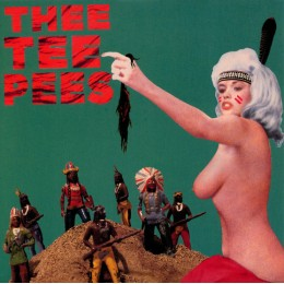 TEE PEES, THEE - Bitchin' Titties +3 7""