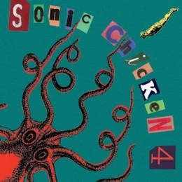 SONIC CHICKEN 4 - s/t LP