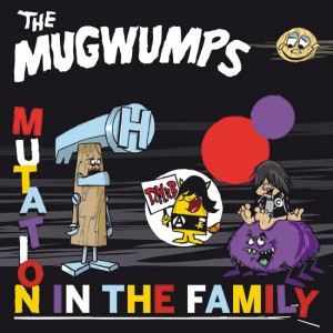 MUGWUMPS, THE - Mutation in the family LP