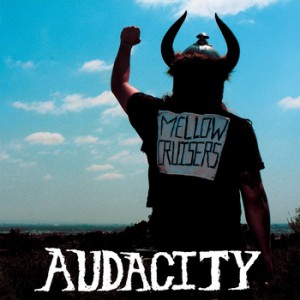 AUDACITY - Mellow Cruisers LP