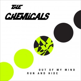 """CHEMICALS, THE - Out of my mind 7"""""""