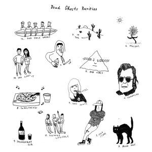 DEAD GHOSTS - Rarities LP