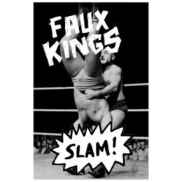 FAUX KINGS - Slam! Tape