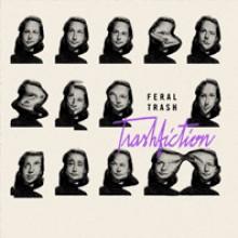 FERAL TRASH - Trashfiction LP