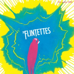 FLINTETTES, THE - Open your eyes 7""