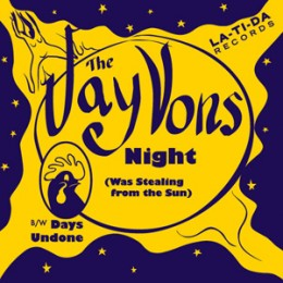 """JAY VONS, THE - Night (Was Stealing from the Sun) / Days Undone 7"""""""