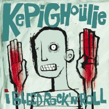 KEPI GHOULIE - I Bleed Rock'n'Roll LP