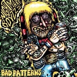 NIGHTMARE BOYZZZ - Bad Pattern LP