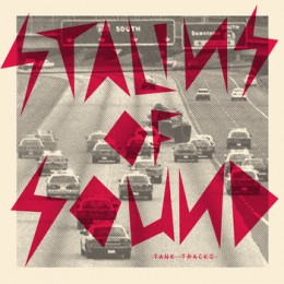 STALINS OF SOUND - Tank Tracks LP