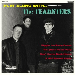"""TEAMSTERS; THE - Play along with... 7"""""""