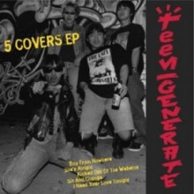 TEENGENERATE - 5 Covers EP 7""