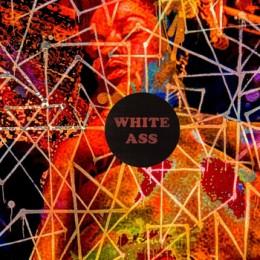 WHITE ASS - s/t LP