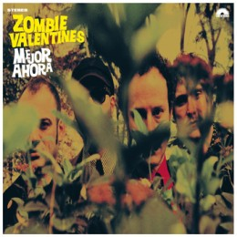 ZOMBIE VALENTINES - Mejor Ahora LP