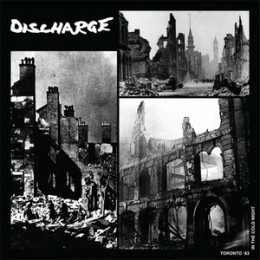 DISCHARGE - Toronto '83: In The Cold Night LP