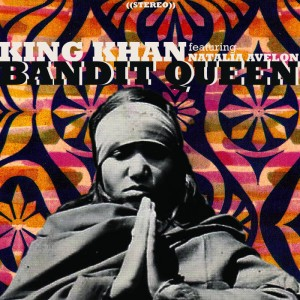 KING KHAN - Bandit Queen 7""