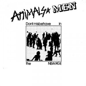 ANIMALS & MEN - Don't misbehave in the new age 7""