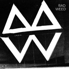 BAD WEED - Hillside 7""