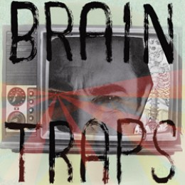BRAIN TRAPS - Teen Trash Series Vol. III 7""