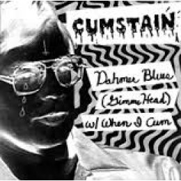 CUMSTAIN - Dahmer Blues 7""