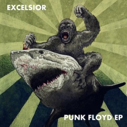 "EXCELSIOR - Punk Floyd 7"""