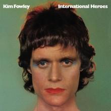 FOWLEY, KIM - International Heroes LP