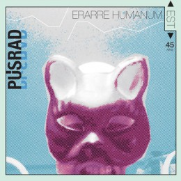 PUSRAD - Erarre humanum est LP