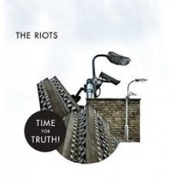 RIOTS, THE - Time for truth LP