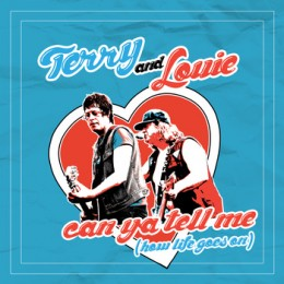 TERRY & LOUIE - Can Ya Tell Me (How Life Goes On) 7""