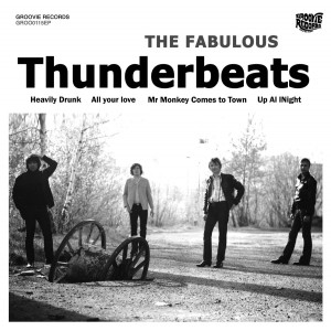 FABULOUS THUNDERBEATS, THE - Heavily Drunk 7""