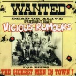 VICIOUS RUMOURS - The sickest men in town! LP