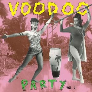V/A - Voodoo Party Vol.2 LP
