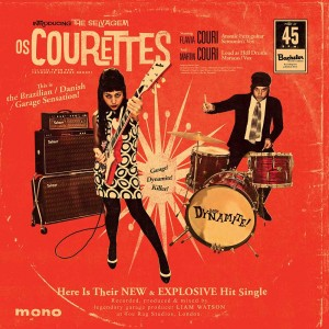"""COURETTES, THE - Boom! Dynamite! 7"""""""