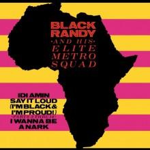 "BLACK RANDY & METROSQUAD - Idi Amin 7"""