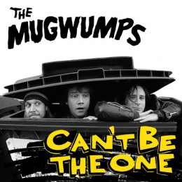 MUGWUMPS, THE - Can't be the one LP