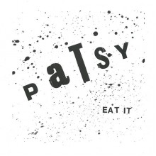 PATSY - Eat It 7""