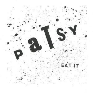 """PATSY - Eat It 7"""""""