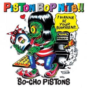 SO CHO PISTONS - Piston Bop Nite LP