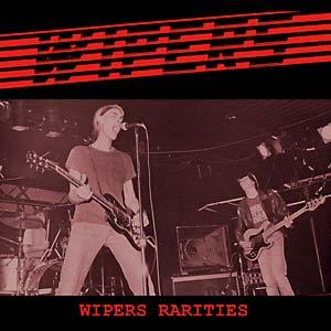 WIPERS - Rarities 2LP