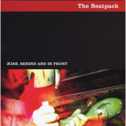 BEATPACK, THE - Back, behind and in front 7""
