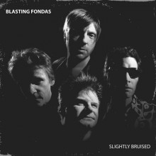 BLASTING FONDAS, THE - Slightly Bruised LP