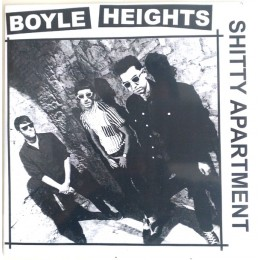 BOYLE HEIGHTS - Shitty Appartement 7""