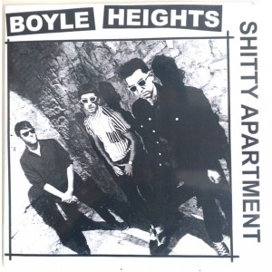 """BOYLE HEIGHTS - Shitty Appartement 7"""""""