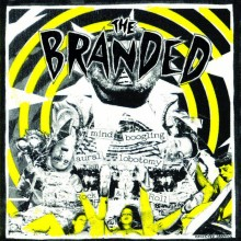 """BRANDED, THE - Angry 7"""""""