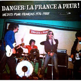 V/A - DANGER! LA FRANCE A PEUR! LP
