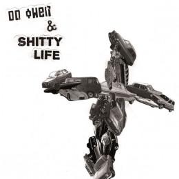 """DD OWEN - Shitty Life 7"""""""