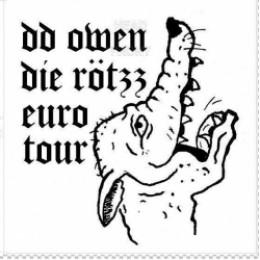 """DD OWEN / DIE RÖTZZ split 7"""""""