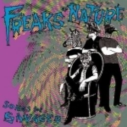 FREAKS OF NATURE - Songs for savages LP
